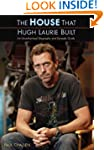 The House That Hugh Laurie Built: An...