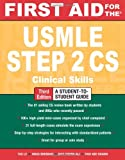 img - for First Aid for the USMLE Step 2 CS, Third Edition (First Aid USMLE) book / textbook / text book