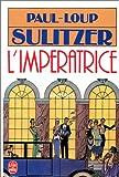 echange, troc Paul-Loup Sulitzer - Hannah, tome 2 : L'Impératrice