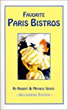 img - for Favorite Paris Bistros - Millennium Edition book / textbook / text book