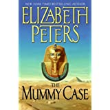 The Mummy Case (Amelia Peabody Mysteries) ~ Elizabeth Peters