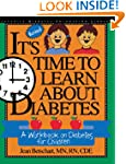 It's Time to Learn About Diabetes: A...