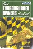 img - for The New Thoroughbred Owners Handbook book / textbook / text book