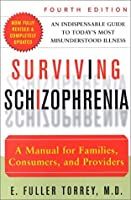 Learn more about the book, Surviving Schizophrenia