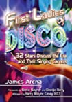 First Ladies of Disco: 32 Stars Discu...