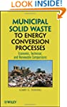 Municipal Solid Waste to Energy Conve...