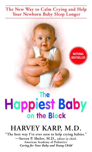 The Happiest Baby On The Block: The New Way To Calm Crying And Help Your Newborn Baby Sleep Longer front-870010