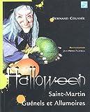 echange, troc Bernard Coussée - Halloween : Saint Martin, Guénels et Allumoires