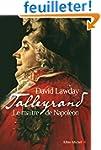 Talleyrand : Le ma�tre de Napol�on