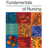 Fundamentals of Nursing: The Nature of Nursing Practice in Canada, First Canadian Editionby Barbara J. Kozier