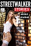 img - for Streetwalker Stories: Erotic Tales of Girls on the Walk book / textbook / text book
