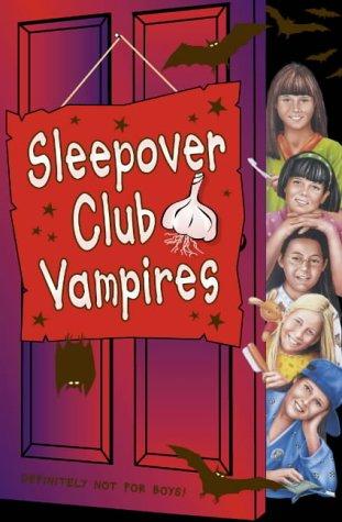 Sleepover Club Vampires (The Sleepover Club)