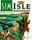 img - for SimIsle: The Official Strategy Guide (Prima's Secrets of the Games) book / textbook / text book