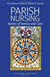 img - for Parish Nursing - 2011 Edition: Stories of Service and Care book / textbook / text book