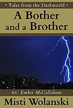 A Bother and a Brother: a short story (Tales from the Darkworld: Ember) (English Edition)
