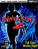 Dino Crisis 2 Official Strategy Guide (0744000211) by Birlew, Dan