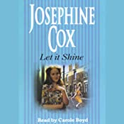 Let It Shine | [Josephine Cox]