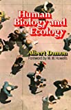 img - for Human Biology and Ecology book / textbook / text book