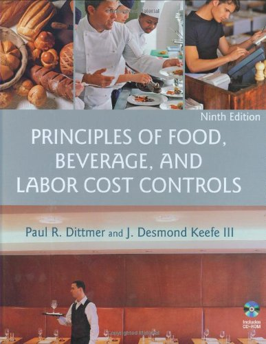 Principles of Food, Beverage, and Labor Cost Controls,...