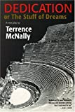 Dedication or The Stuff of Dreams: A New Play (0802142451) by McNally, Terrence