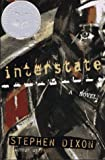 Interstate: A Novel (0805050280) by Dixon, Stephen