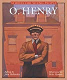Stories for Young People: O. Henry