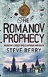 The Romanov Prophecy (034089931X) by Steve Berry