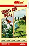 Thrills & Spills: Eventing & Showjumping [1991] [VHS]
