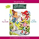 Katie Kazoo, Switcheroo #14: Friends for Never Audiobook by Nancy Krulik Narrated by Anne Bobby