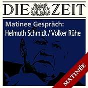Helmut Schmidt - Volker Rühe (ZEIT Matinee Gespräch) | [N.N.]
