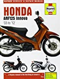Matthew Coombs Honda ANF125 Innova Service and Repair Manual: 2004-2012 (Haynes Service and Repair Manuals)