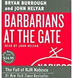 img - for Barbarians at the Gate: The Fall of RJR Nabisco (CD-Audio) - Common book / textbook / text book