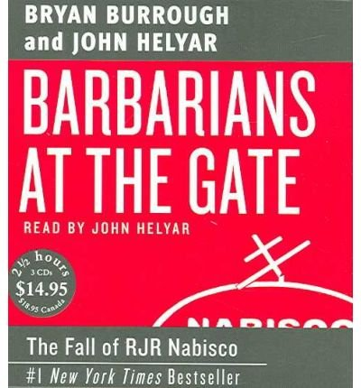 barbarians-at-the-gate-the-fall-of-rjr-nabisco-author-bryan-burrough-oct-2007