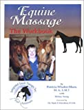 Equine Massage : The Workbook
