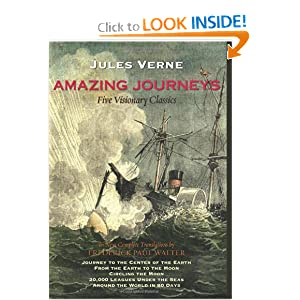 Amazing Journeys: Journey to the Center of the Earth, From the Earth to the Moon, Circling the Moon, 20,000... by Jules Verne and Frederick Paul Walter