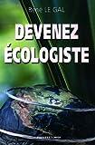 echange, troc René Le Gal - Devenez écologiste