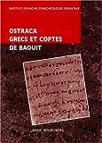 echange, troc Anne Boud'hors - Ostraca grecs et coptes : Des fouilles de Jean Maspero à Baouit