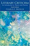 img - for Literary Criticism: An Introduction to Theory and Practice by Charles E. Bressler (2006-08-05) book / textbook / text book