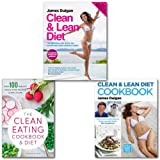 James Duigan Clean & Lean Diet Eating Cookbook Collection 3 Books Set, (Clean & Lean Diet Cookbook: With a 14-day Menu Plan, The Clean Eating Cookbook & Diet: Over 100 Healthy Whole Food Recipes & Meal Plans and Clean & Lean Diet:)