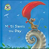 img - for Moti Saves the Day: A Fable from Around the World (Fables from around the world) book / textbook / text book