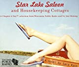 img - for Star Lake Saloon and Housekeeping Cottages: An Abridged Audiobook book / textbook / text book