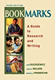 img - for Bookmarks: A Guide to Research and Writing (3rd Edition) book / textbook / text book