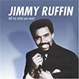 Tell Me What You Wantby Jimmy Ruffin