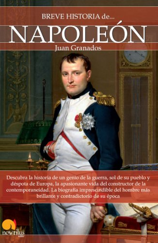 Portada del libro Breve historia de Napoleón de Juan Granados