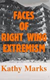 The Faces of Right Wing Extremism