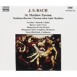 J. S. Bach : St. Matthew Passion - Verbits/Nemeth/Mukk/Koves/Gati