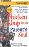 Chicken Soup for the Parent's Soul: 1...
