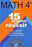 Math�matiques, 4e. 15 �tapes pour r�u...