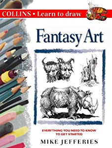 Fantasy Art (Collins Learn to Draw) by Mike Jefferies