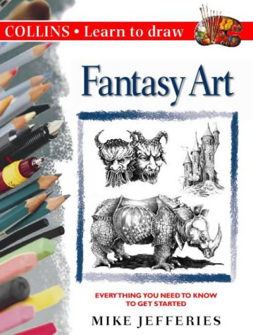 Fantasy Art (Collins Learn to Draw) PDF